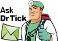Ask Dr. Tick